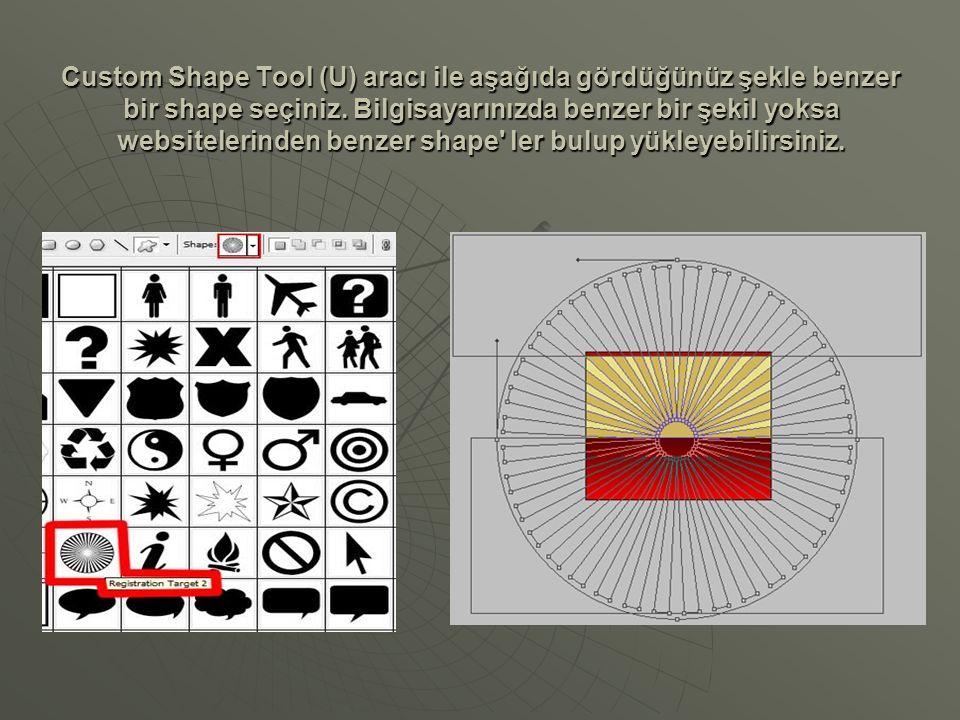 Custom Shape Tool (U) aracı ile aşağıda gördüğünüz şekle benzer bir shape seçiniz. Bilgisayarınızda benzer bir şekil yoksa websitelerinden benzer shap