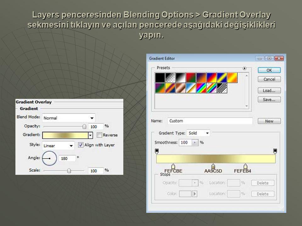 Layers penceresinden Blending Options > Gradient Overlay sekmesini tıklayın ve açılan pencerede aşağıdaki değişiklikleri yapın.