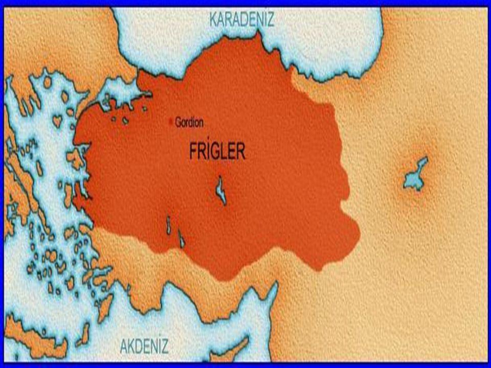 FRİGYALILAR Frigyalılar Anadolu'ya Boğazlar yoluyla gelmişler, Eskişehir, Afyonkarahisar ve Ankara yörelerine yerleşmişlerdir.