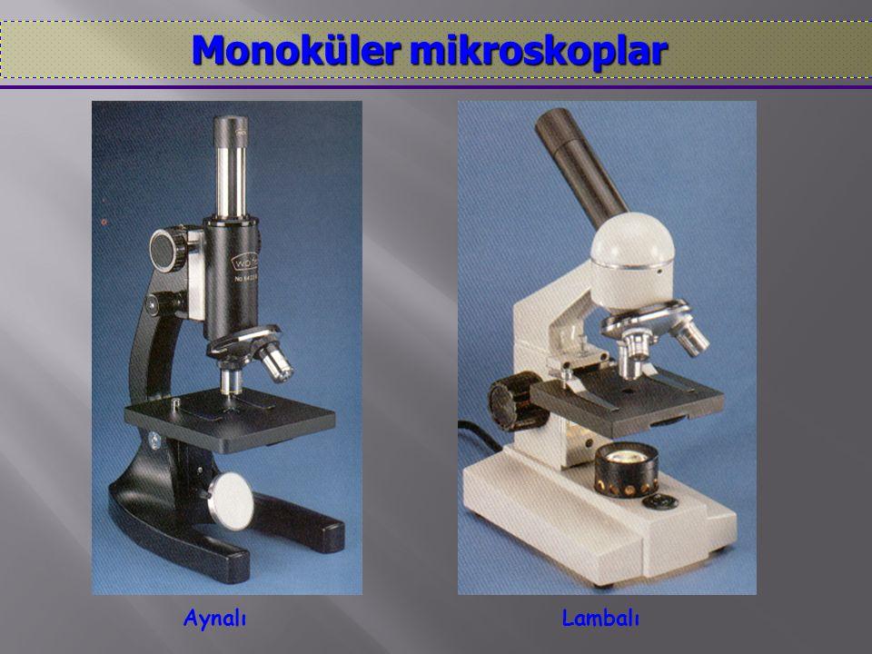 AynalıLambalı Monoküler mikroskoplar Monoküler mikroskoplar