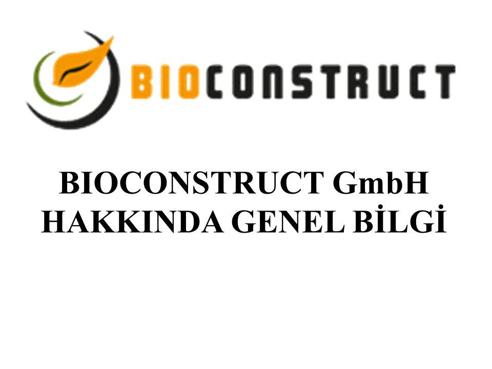 BIOCONSTRUCT GmbH HAKKINDA GENEL BİLGİ