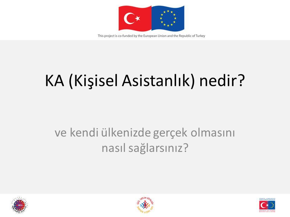 KA (Kişisel Asistanlık) nedir ve kendi ülkenizde gerçek olmasını nasıl sağlarsınız