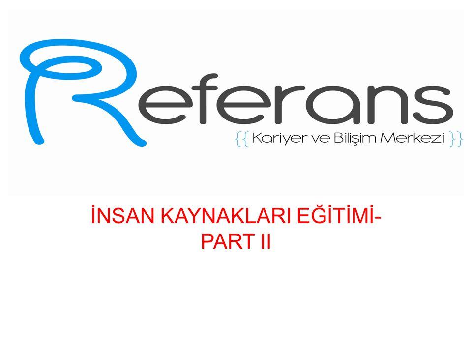 İNSAN KAYNAKLARI EĞİTİMİ- PART II