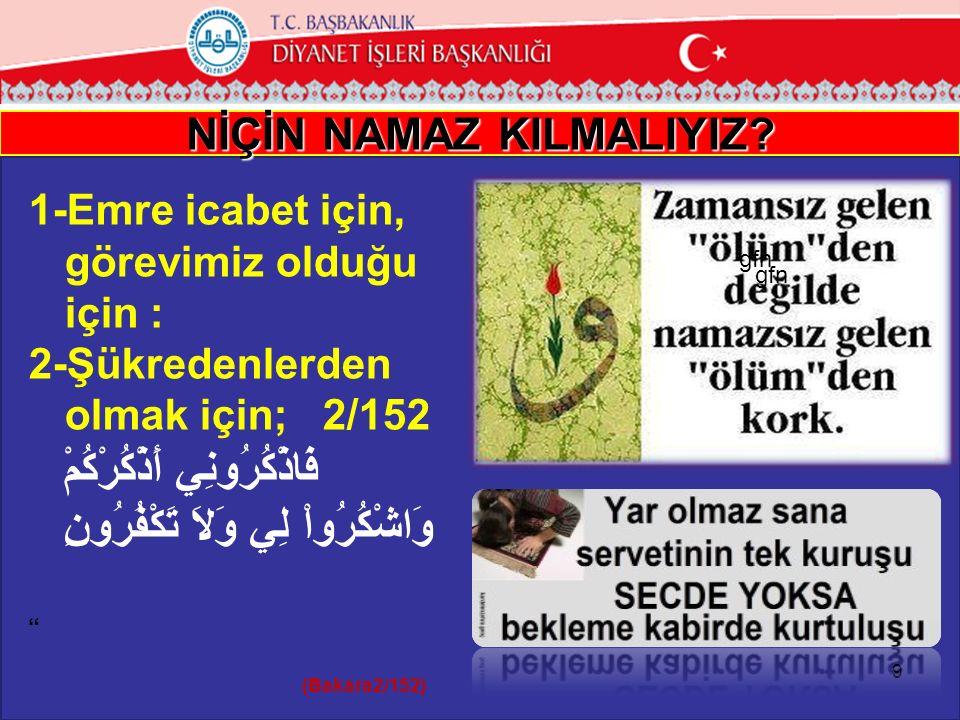 NİÇİN NAMAZ KILMALIYIZ.T.C.