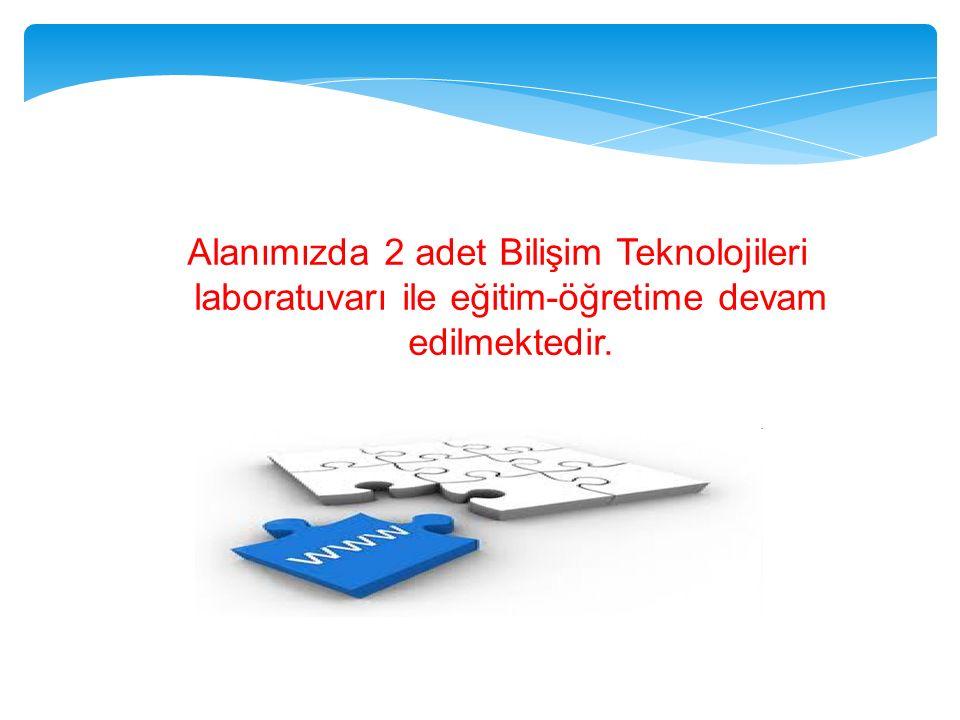 Alanımızda 2 adet Bilişim Teknolojileri laboratuvarı ile eğitim-öğretime devam edilmektedir.