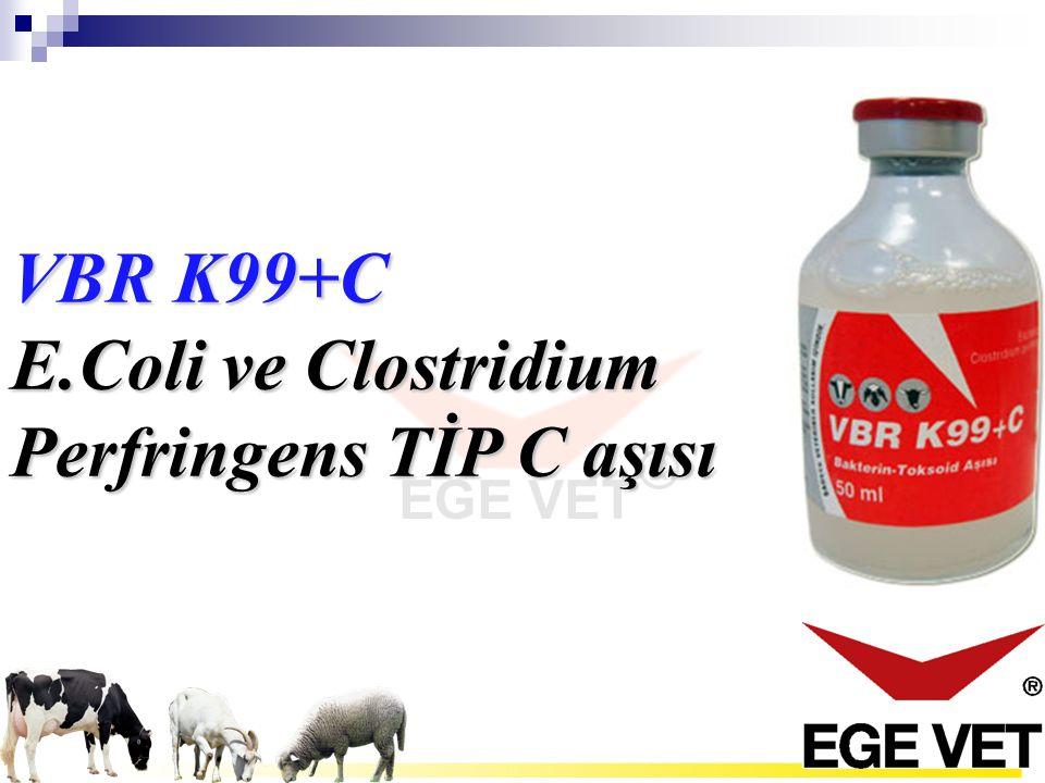 Buzağı, kuzu ve oğlakları E.Coli ve Clostridium Perfringens Tip C'nin sebep olduğu ani ölüm veya ishallerden korumak içi gebe inek, koyun ve keçi lere uygulanan bir aşıdır.