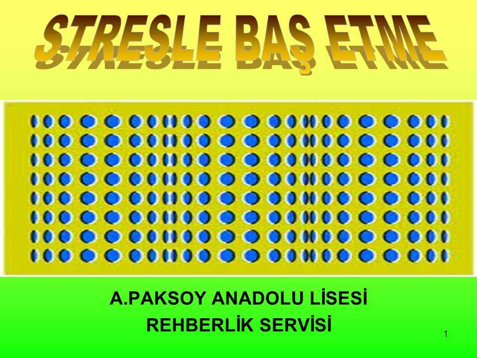 1 A.PAKSOY ANADOLU LİSESİ REHBERLİK SERVİSİ