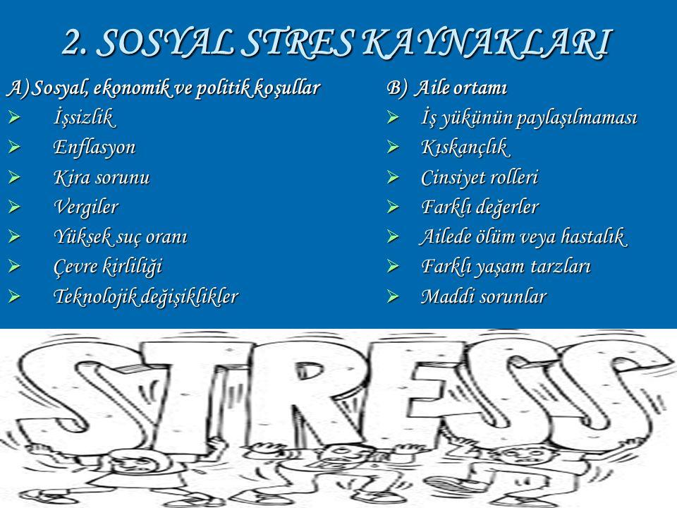 16 Dengeli Beslenme: Çay, kahve,kakao, kolalı içecekler kendiliklerinden strese yol açan besinlerdendir.