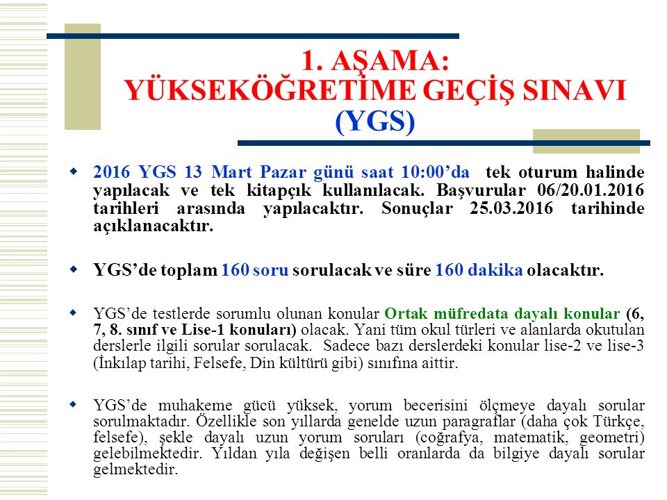 YGS (2016) Sınav zamanı: 13 Mart Pazar günü saat 10:00'da yapılacak.