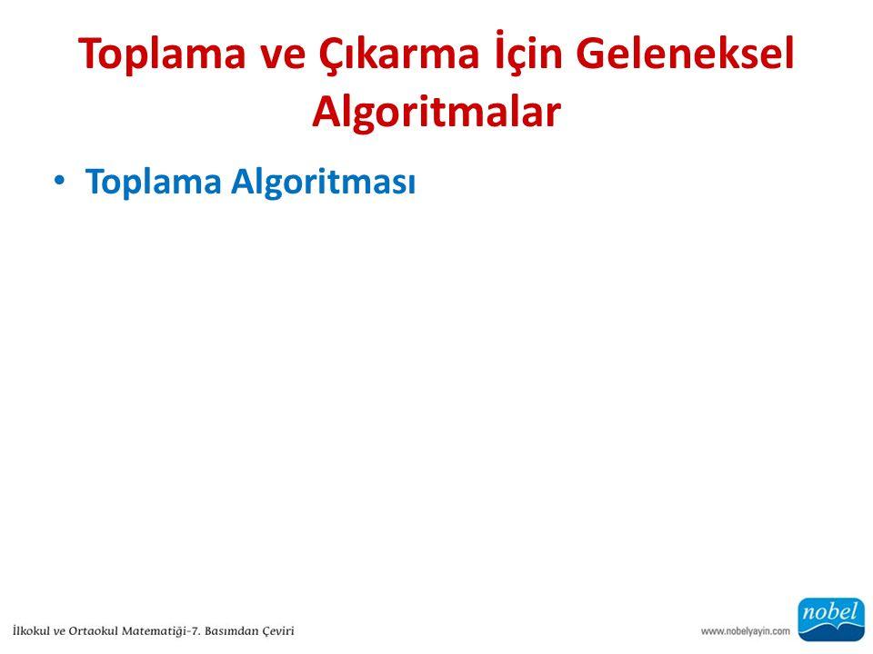 Toplama ve Çıkarma İçin Geleneksel Algoritmalar Toplama Algoritması