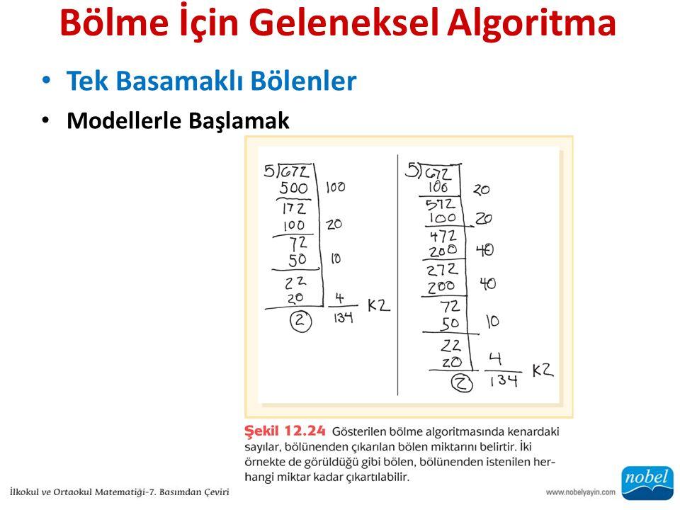 Bölme İçin Geleneksel Algoritma Tek Basamaklı Bölenler Modellerle Başlamak