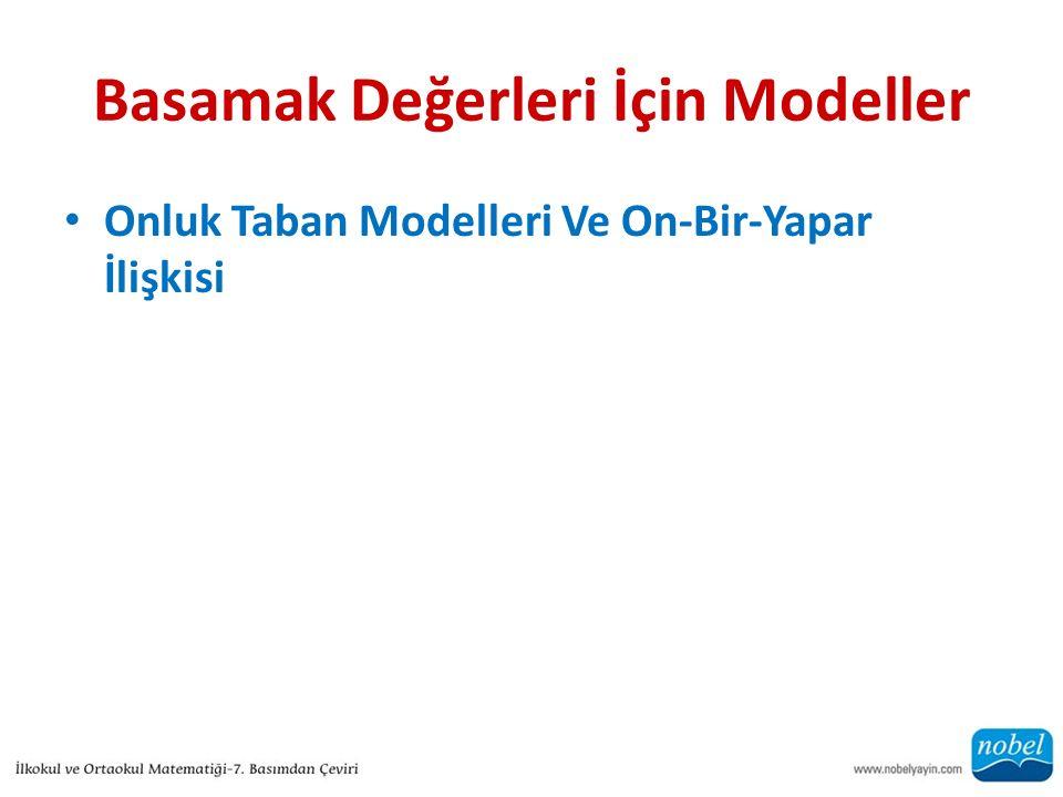 Basamak Değerleri İçin Modeller Onluk Taban Modelleri Ve On-Bir-Yapar İlişkisi