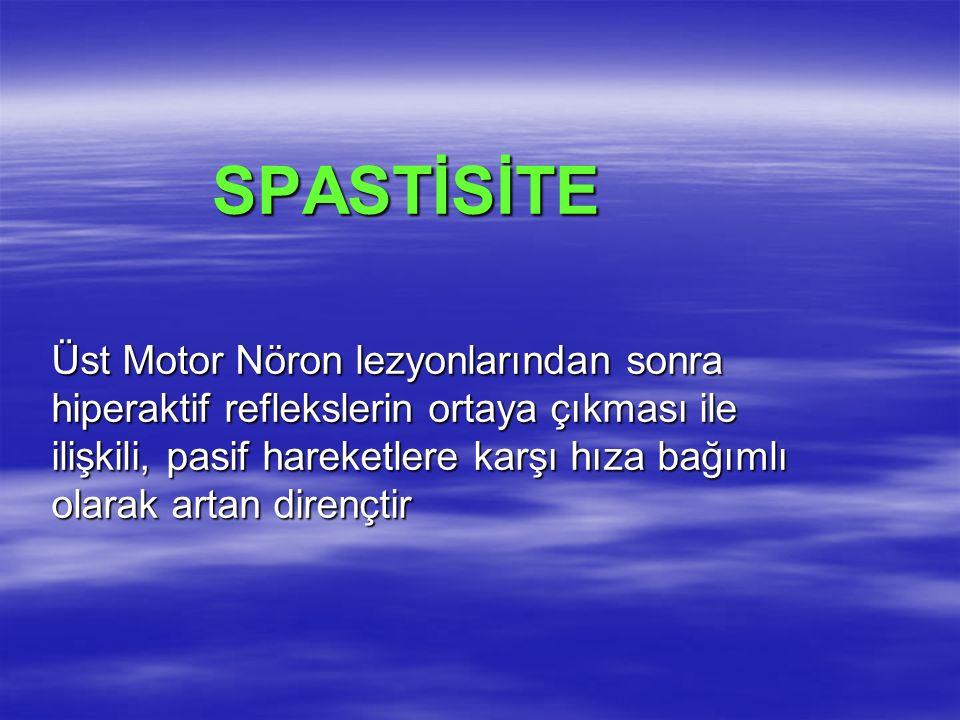 SSS deki lezyonun yeri ve yaygınlığı da spastisiteyi etkiler SSS deki lezyonun yeri ve yaygınlığı da spastisiteyi etkiler Serebral korteks, beyin sapı ve omurilik lezyonlarında ortaya çıkan spastisite birbirinden farklıdır Serebral korteks, beyin sapı ve omurilik lezyonlarında ortaya çıkan spastisite birbirinden farklıdır Omurilik lezyonlarında sadece hiperaktif spinal refleksler görülürken Omurilik lezyonlarında sadece hiperaktif spinal refleksler görülürken Serebral Iezyonlarda bulgulara hiperaktif beyin sapı refleksleri de eşlik eder Serebral Iezyonlarda bulgulara hiperaktif beyin sapı refleksleri de eşlik eder