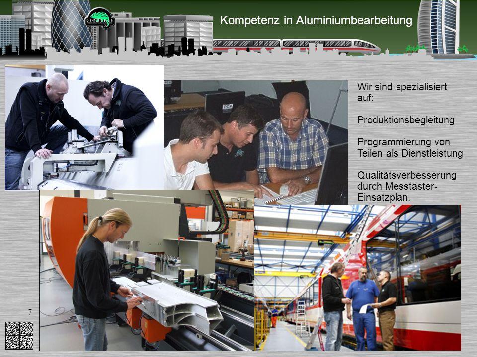 6 CAMäleon Prod. GmbH Wir bieten: PUMA-system: CAM für Strangpress- profile aus Aluminium: - Langträger - Brückenträger - Dachvouten - Seitenwände für