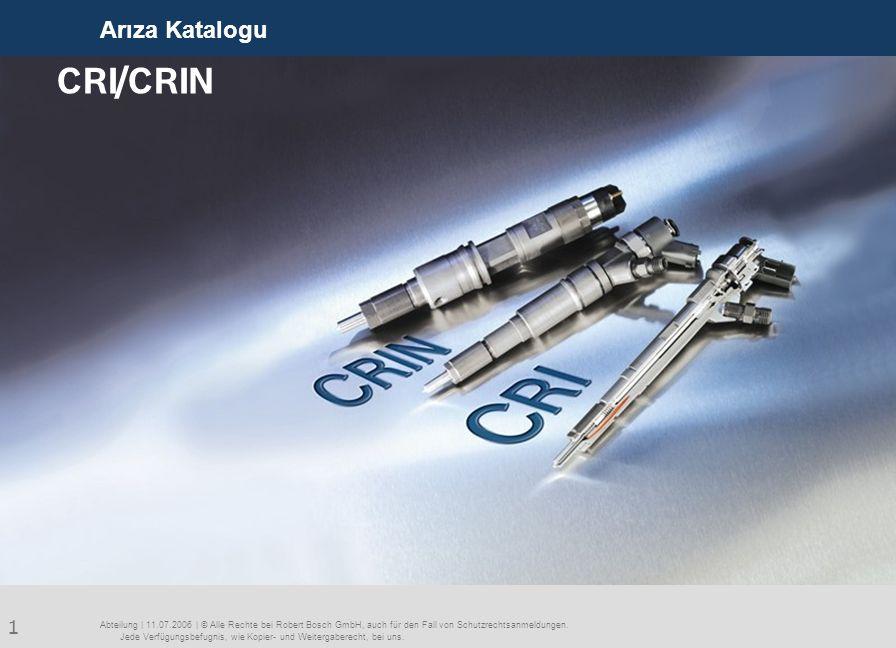 12 Arıza Katalogu Abteilung | 18.09.2006 | © Alle Rechte bei Robert Bosch GmbH, auch für den Fall von Schutzrechtsanmeldungen.