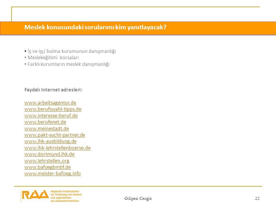 Gülperi Cengiz 22 Meslek konusundaki sorularımı kim yanıtlayacak? İş ve işçi bulma kurumunun danışmanlığı Meslekeğitimi borsaları Farklı kurumların me