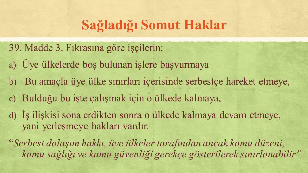 Türk İşçilerin Serbest Dolaşım Hakkı.Ankara Anlaşması'nın (1964) 12.