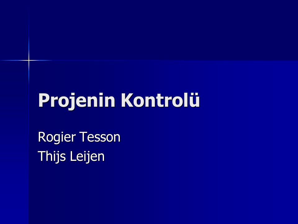 Projenin Kontrolü Rogier Tesson Thijs Leijen