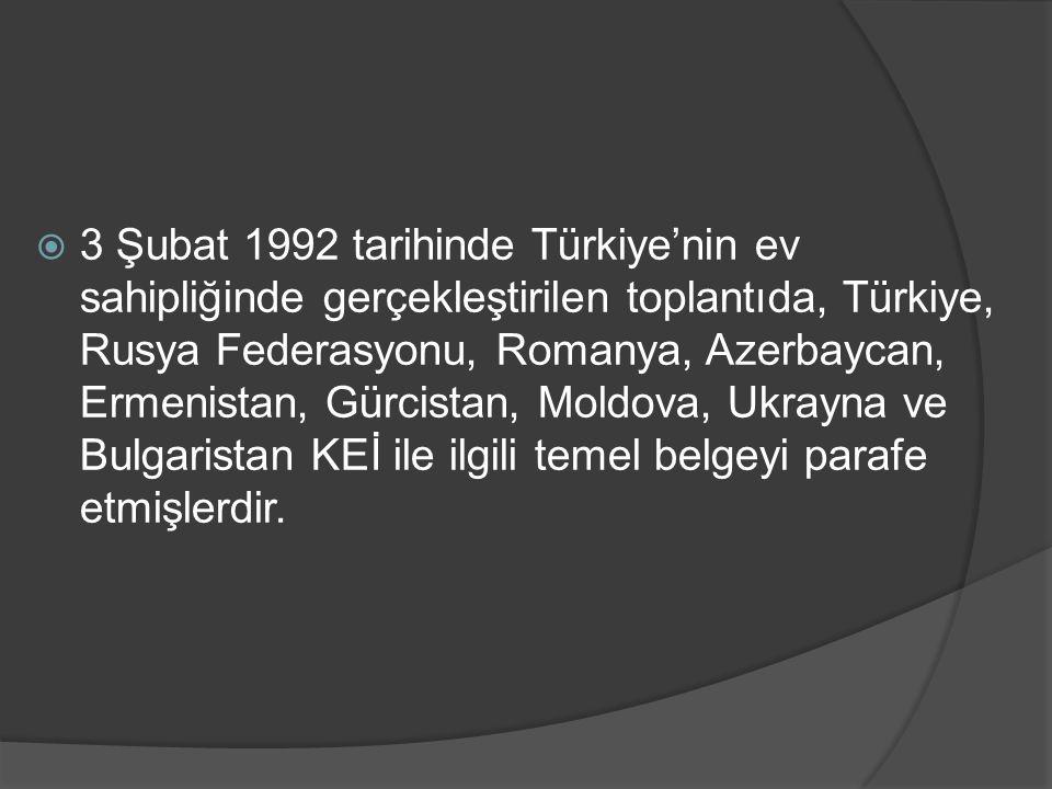  Anılan belge, 25 Haziran 1992 tarihinde İstanbul da düzenlenen ve yukarıda geçen dokuz üye ülkenin yanı sıra, Yunanistan ile Arnavutluk un da kurucu üye olarak katıldığı Zirve toplantısında on bir ülkenin devlet veya hükümet başkanları tarafından imzalanarak, İstanbul Zirvesi Bildirisi adı altında resmen işlerlik kazanmıştır.