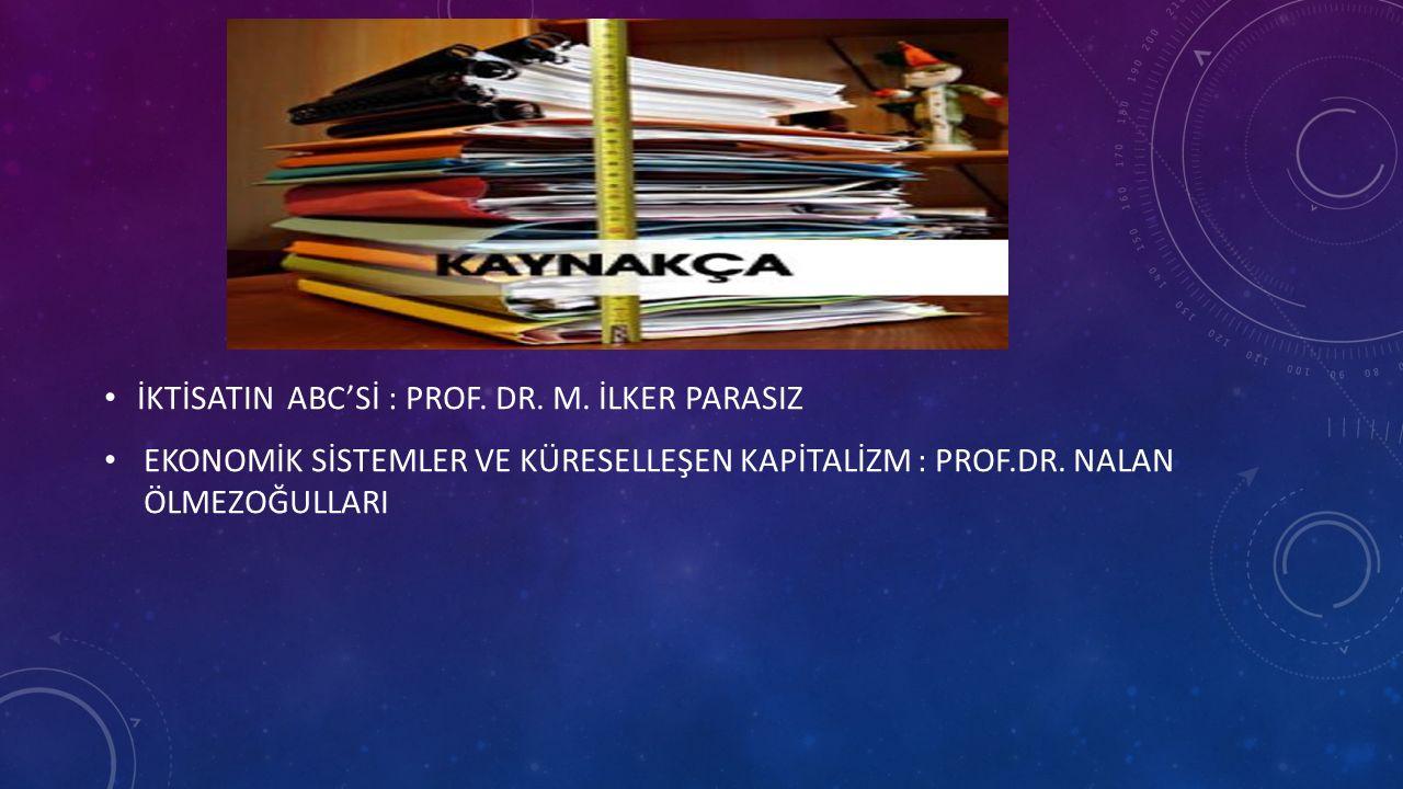 İKTİSATIN ABC'Sİ : PROF. DR. M.