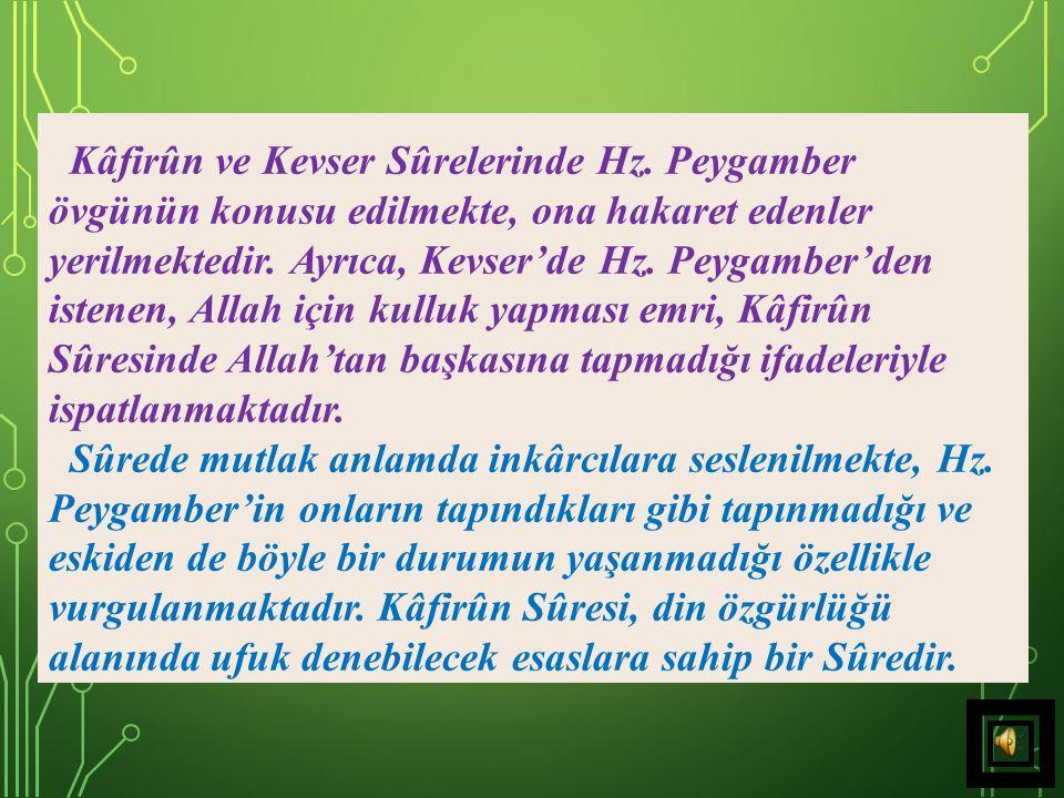 Ama o kâfirler, bu duruşu ganimet (fırsat) bilerek, Muhammed, bizim dinimize meyletti demişlerdi.
