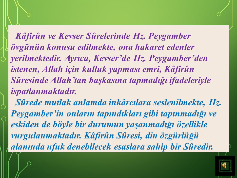 33) Ey Muhammed, sen, Ömer e, cennette bir köşk gördüm.