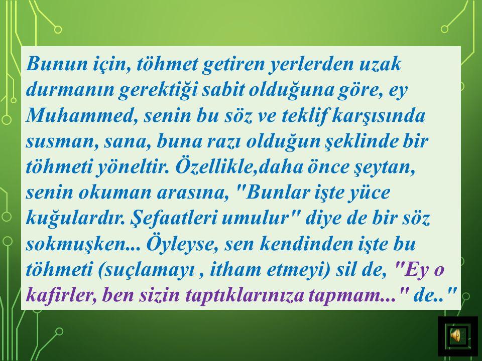 31) Allah Teâlâ adeta şöyle demek ister: