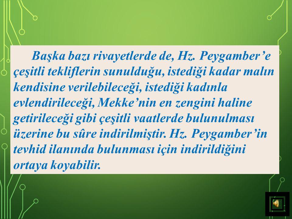 5) Cenâb-ı Hakk ın, De ki ifadesi, Hz.