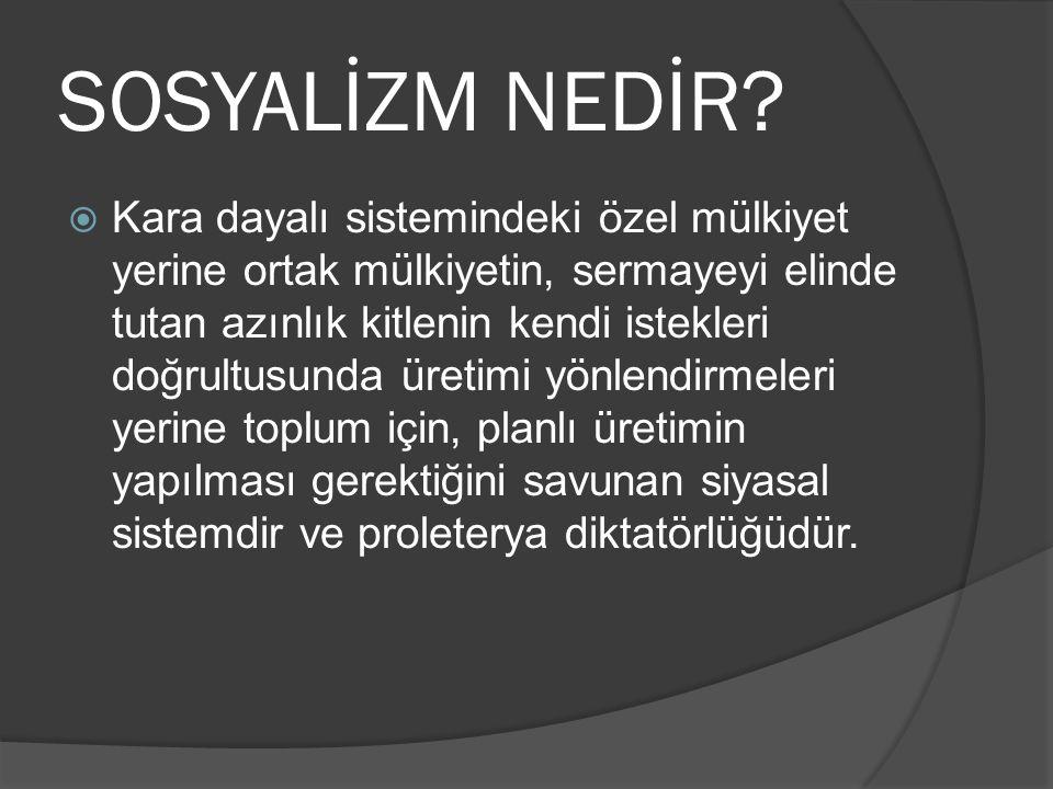 SOSYALİZM NEDİR.