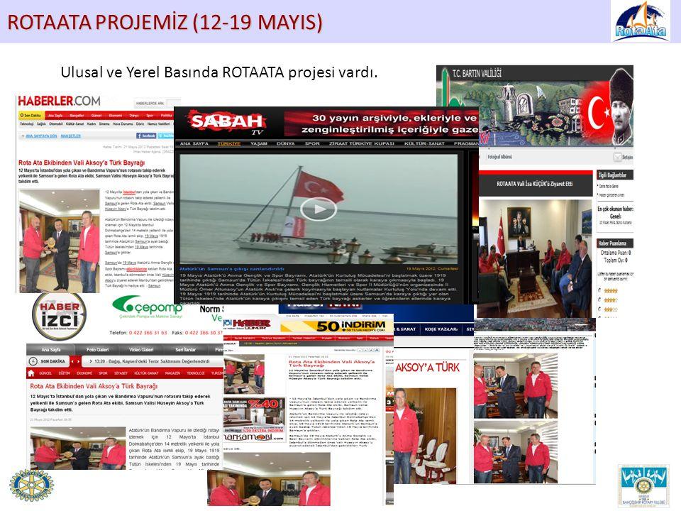 ROTAATA PROJEMİZ (12-19 MAYIS) Ulusal ve Yerel Basında ROTAATA projesi vardı.