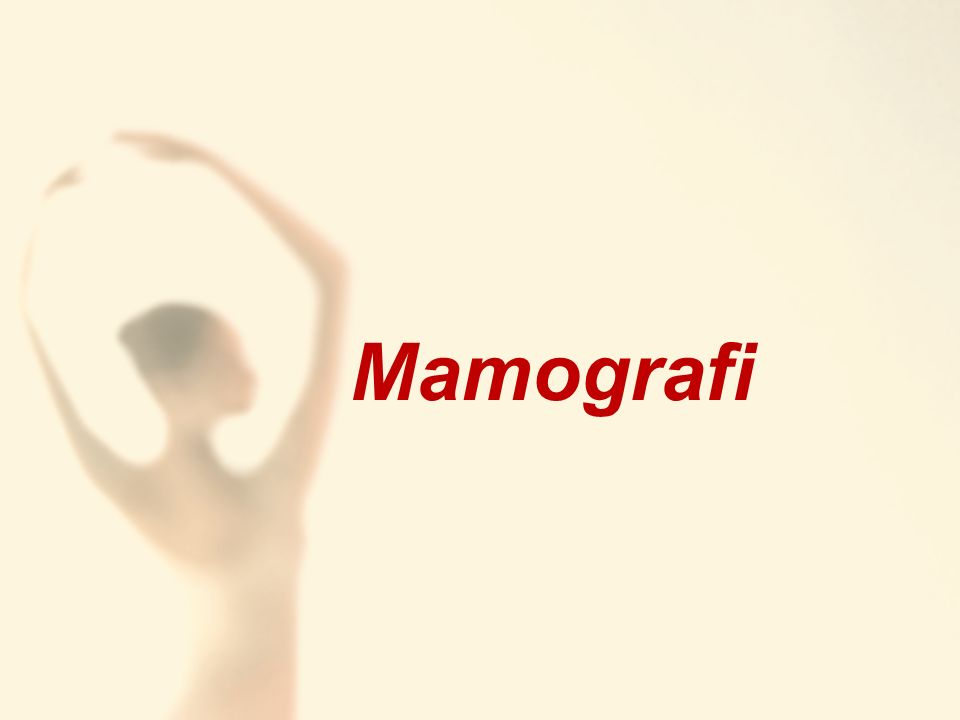 Mamografi nedir.►Mamografi memenin düşük x-ışını dozu ile elde olunan röntgen incelemesidir.