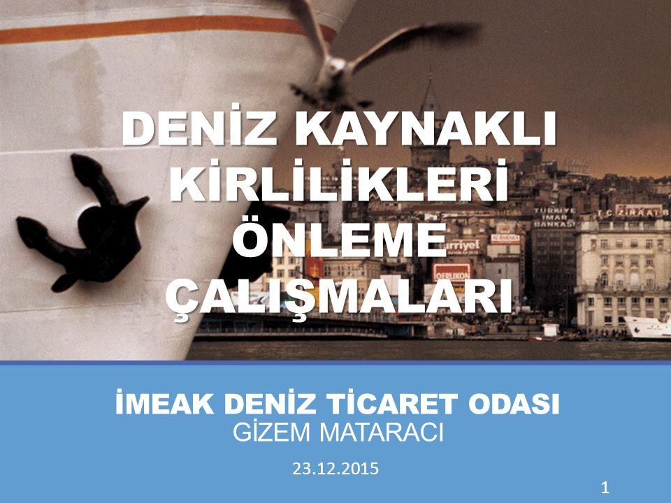 İMEAK DENİZ TİCARET ODASI  26 Ağustos 1982'de İstanbul Deniz Ticaret Odası olarak kurulmuştur.