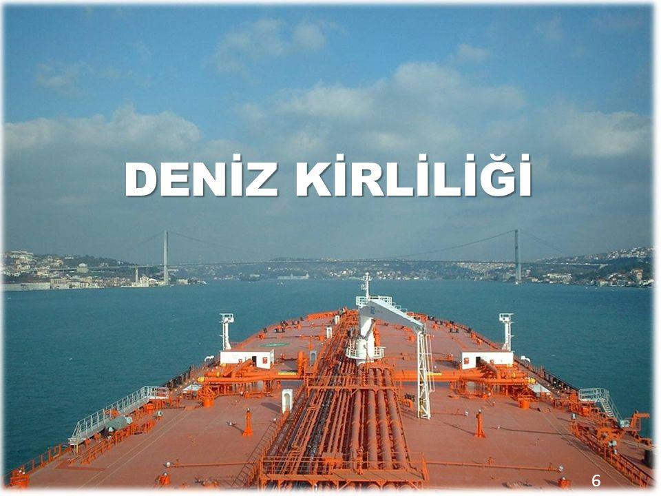 Günümüzde dünya ve ülkemiz ticaretinin yaklaşık %90'ı denizyolu ile yapılmaktadır.