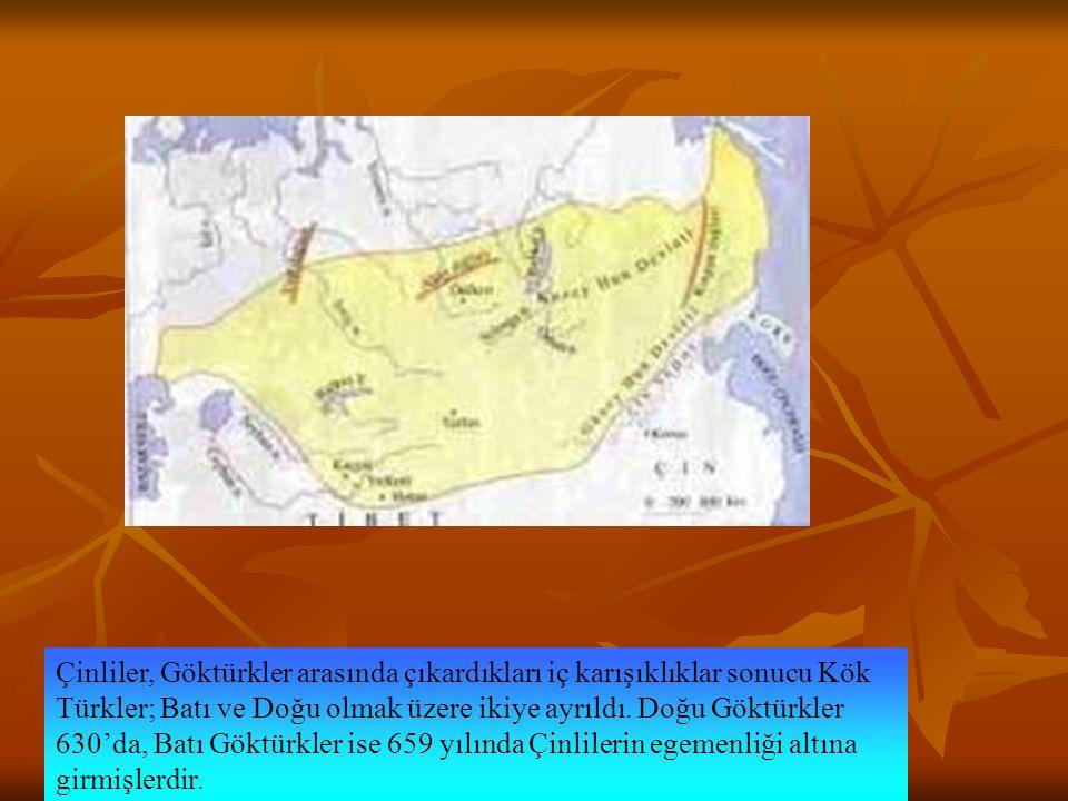 Çinliler, Göktürkler arasında çıkardıkları iç karışıklıklar sonucu Kök Türkler; Batı ve Doğu olmak üzere ikiye ayrıldı. Doğu Göktürkler 630'da, Batı G