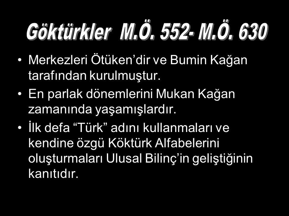 """Merkezleri Ötüken'dir ve Bumin Kağan tarafından kurulmuştur. En parlak dönemlerini Mukan Kağan zamanında yaşamışlardır. İlk defa """"Türk"""" adını kullanma"""