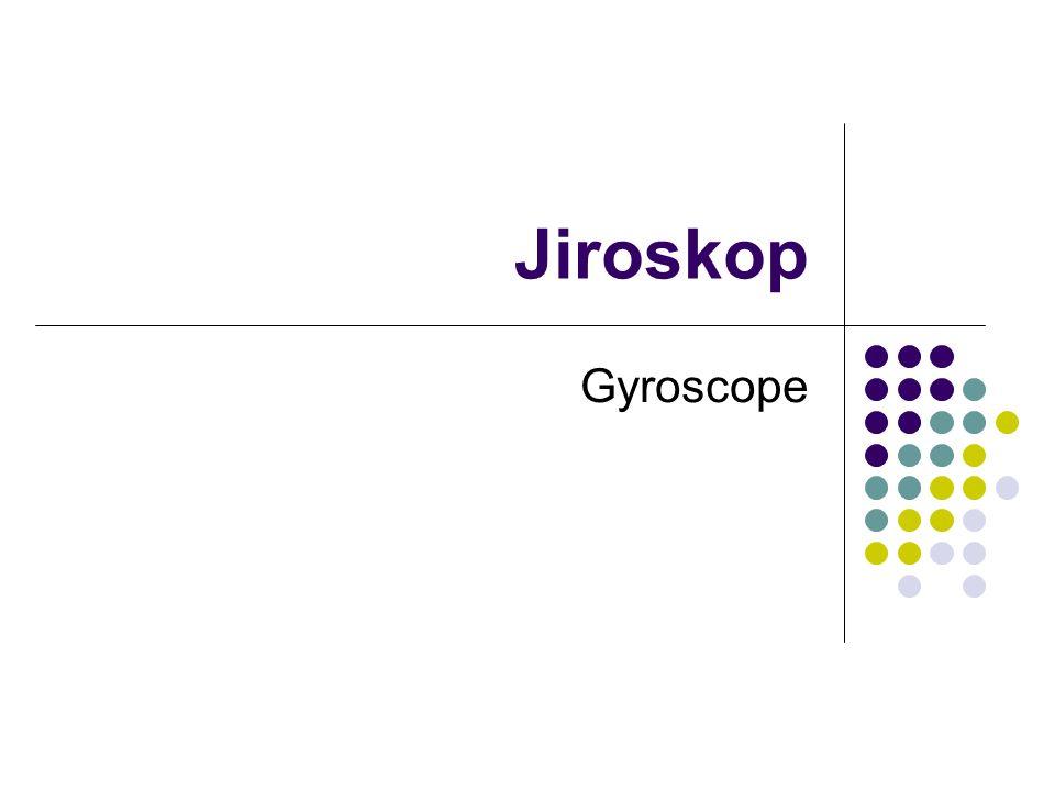 Jiroskop Gyroscope