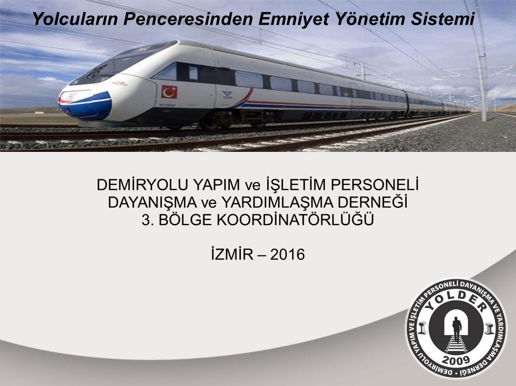 DEMİRYOLU YAPIM ve İŞLETİM PERSONELİ DAYANIŞMA ve YARDIMLAŞMA DERNEĞİ 3.