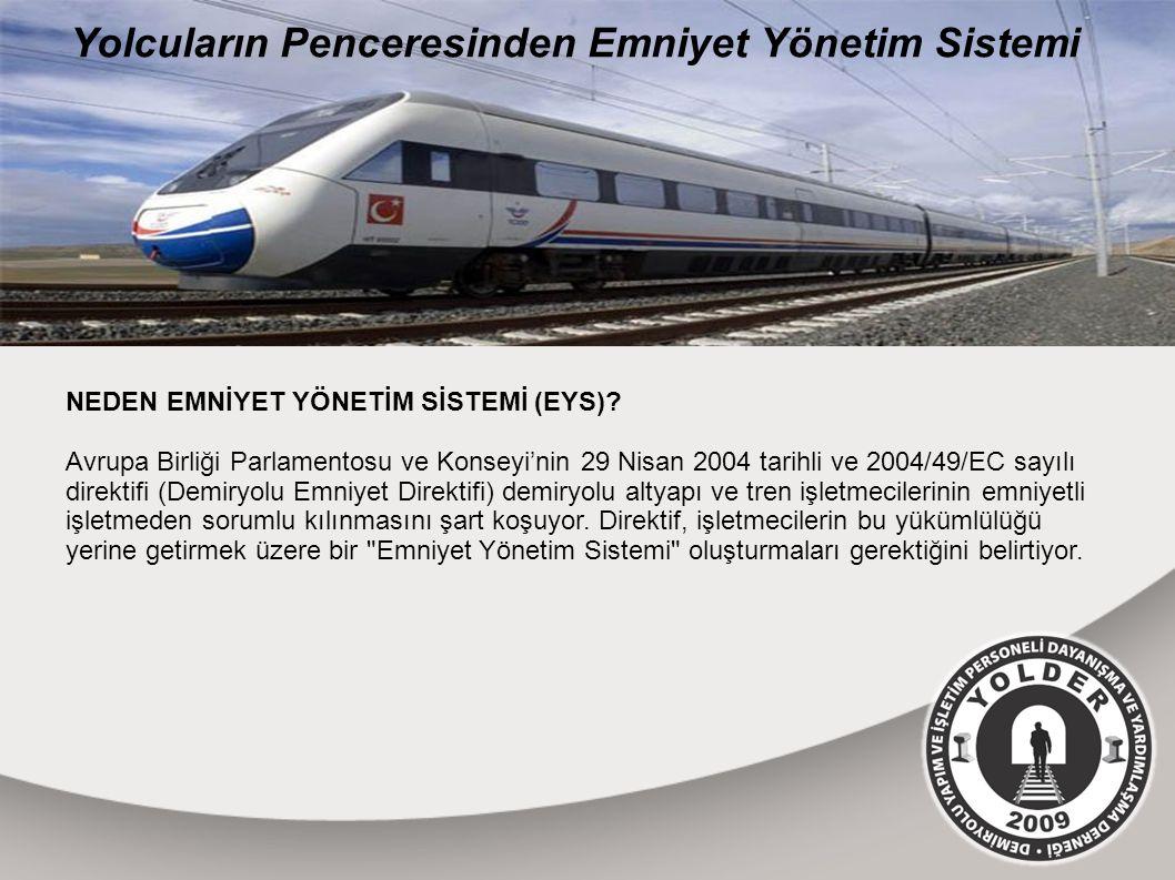 NEDEN EMNİYET YÖNETİM SİSTEMİ (EYS).