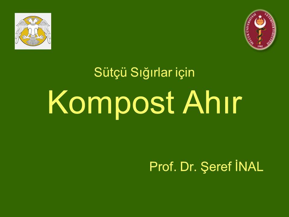 Sütçü Sığırlar için Kompost Ahır Prof. Dr. Şeref İNAL