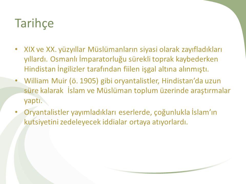 Tarihçe XIX ve XX. yüzyıllar Müslümanların siyasi olarak zayıfladıkları yıllardı.