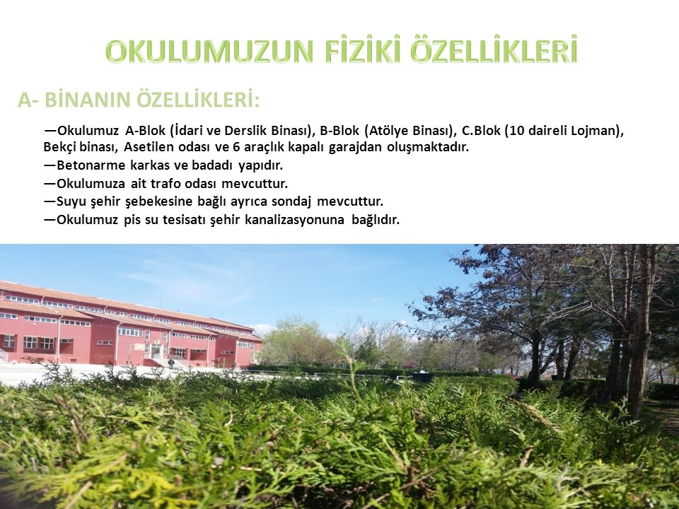 OKULUMUZUN KRONOLOJİK TARİHİ -2 2001-2002 eğitim öğretim yılında altı araçlık kapalı garaj yapıldı.