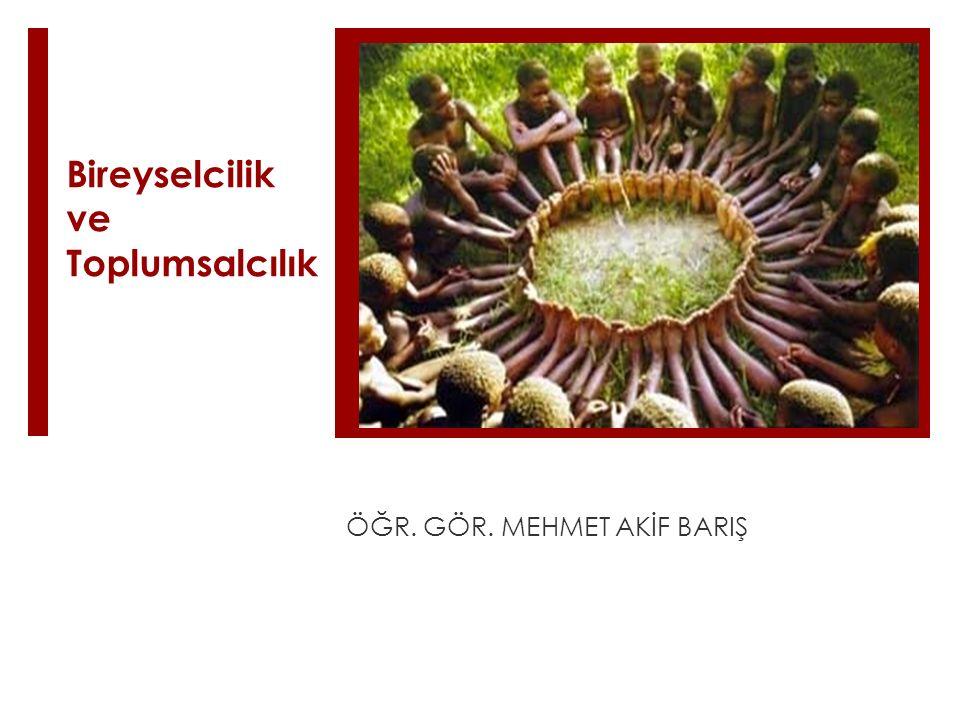 Toplumsal İşbölümü  İdeal toplum  Mekanik dayanışma (örn.