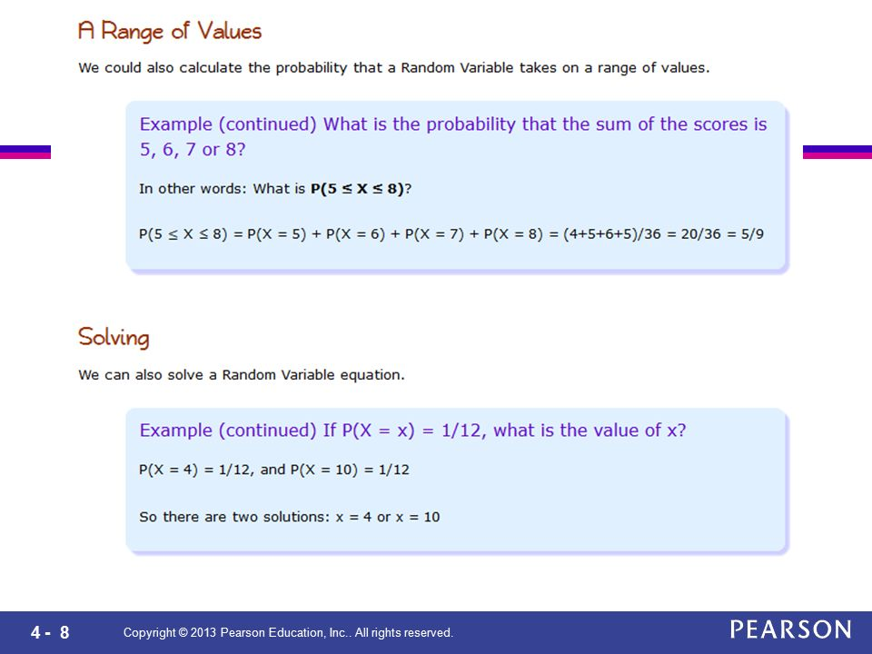 4 - 29 Copyright © 2013 Pearson Education, Inc.. All rights reserved. Table 4.1 (Çizelge Şeklinde)