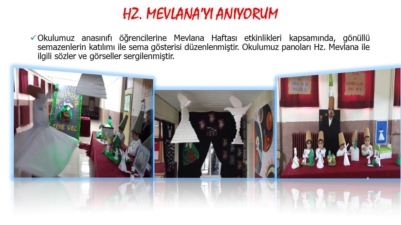 Okulumuz anasınıfı öğrencilerine Mevlana Haftası etkinlikleri kapsamında, gönüllü semazenlerin katılımı ile sema gösterisi düzenlenmiştir. Okulumuz pa