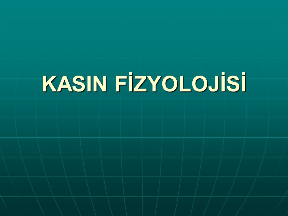 KASIN FİZYOLOJİSİ