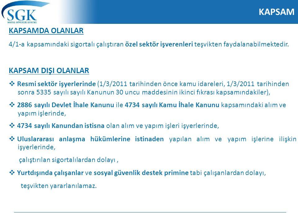 YARARLANMA ŞARTLARI Sigorta primi teşvikinden yararlanılabilmesi için;  Ekonomi Bakanlığınca düzenlenen teşvik belgesinin alınmış olması,  Teşvik belgesinin tamamlama vizesinin yapılmış olması (gemi yatırımları hariç),  6183 sayılı Amme Alacaklarının Tahsil Usulü Hakkında Kanunun 22/A maddesi uyarınca Maliye Bakanlığı tahsilat dairelerine müracaat tarihinden önceki 15 gün içinde vadesi geçmiş vergi borcunun bulunmaması,  e-Borcu Yoktur aktivasyonu için başvuruda bulunulması,  Aylık prim ve hizmet belgelerinin (25510,16322,26322) yasal süresi içinde Kuruma verilmesi,