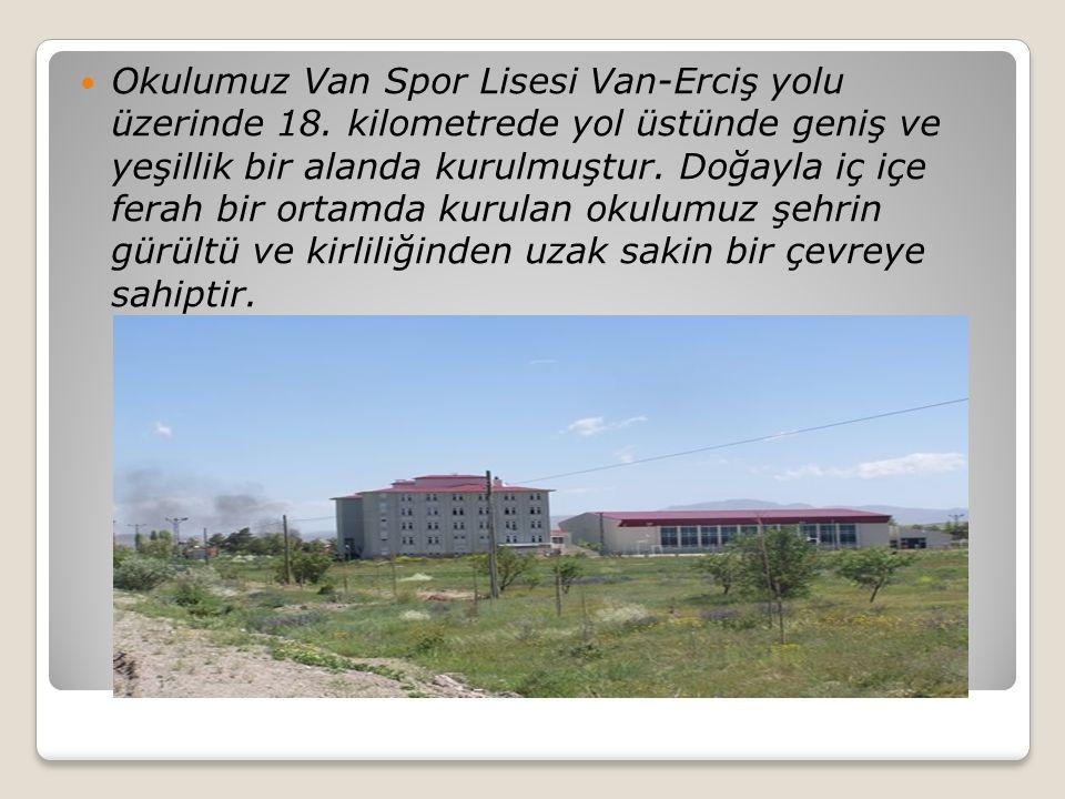 Okulumuz Van Spor Lisesi Van-Erciş yolu üzerinde 18. kilometrede yol üstünde geniş ve yeşillik bir alanda kurulmuştur. Doğayla iç içe ferah bir ortamd