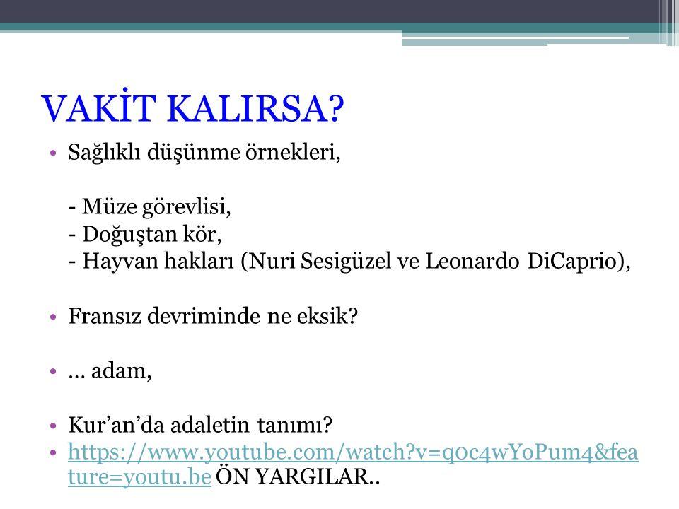VAKİT KALIRSA.