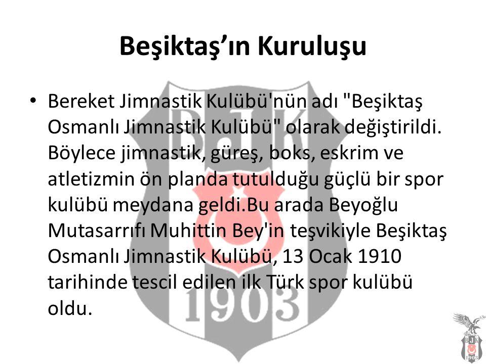 Beşiktaş'ın Kuruluşu Bereket Jimnastik Kulübü'nün adı