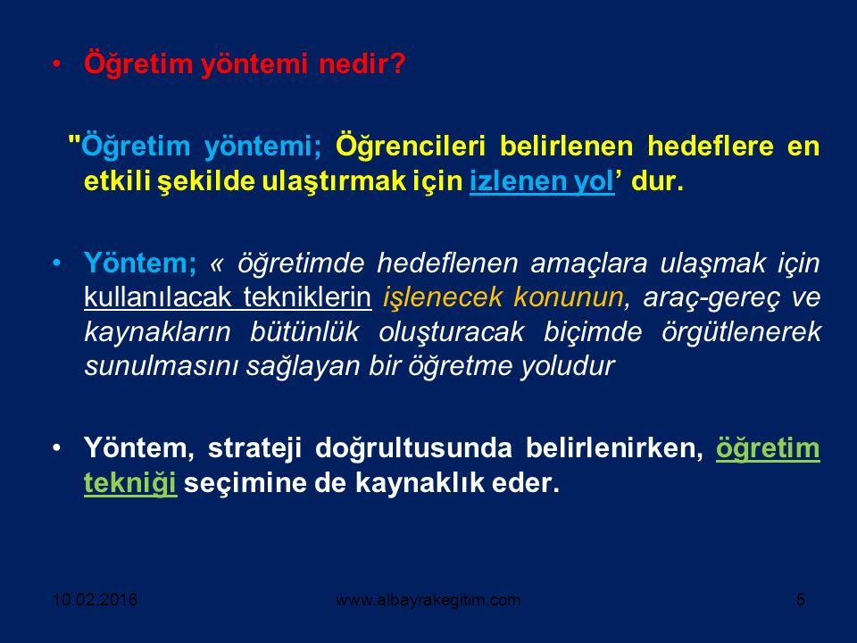 10.02.2016www.albayrakegitim.com26  Öğretmen hazırladığı sorularla tartışmayı yönetmeli ve yönlendirmelidir.